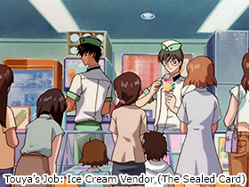 Touya's Job: Ice Cream Vendor (The Sealed Card)