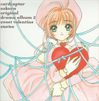 Cardcaptor Sakura: Drama Album 2 [Sweet Valetine Stories]